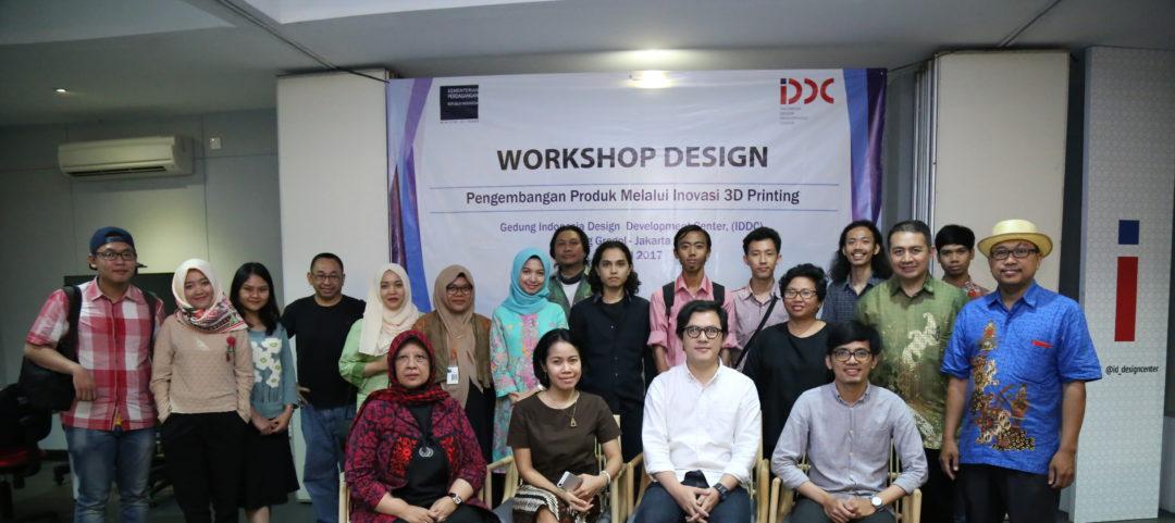 Design Workshop; Perkembangan Produk Melalui Inovasi 3D-Printing