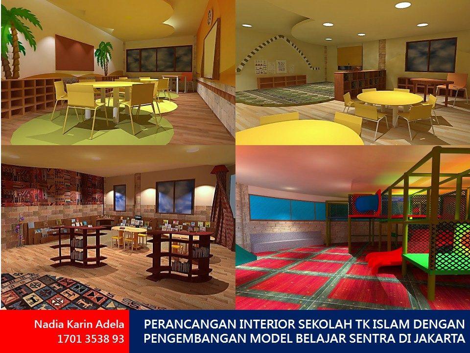 PERANCANGAN INTERIOR SEKOLAH TK ISLAM DENGAN PENGEMBANGAN MODEL BELAJAR SENTRA DI JAKARTA