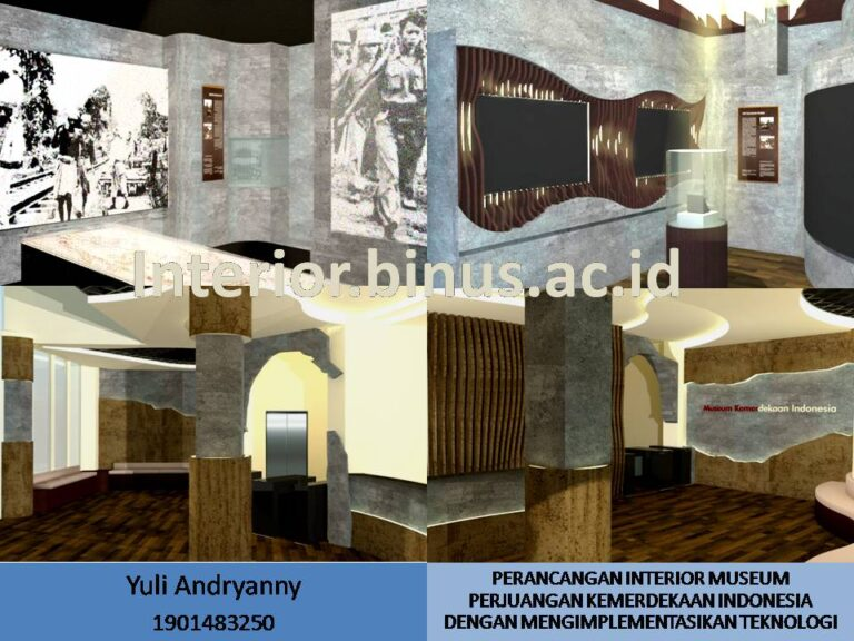 INTERIOR DESIGN FOR MUSEUM OF THE STRUGGLE FOR INDONESIAN INDEPENDENCE WITH THE IMPLEMENTATION OF TECHNOLOGY