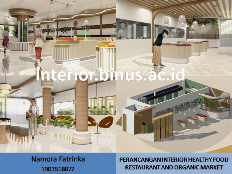 PERANCANGAN INTERIOR HEALTHY FOOD RESTAURANT AND ORGANIC MARKET