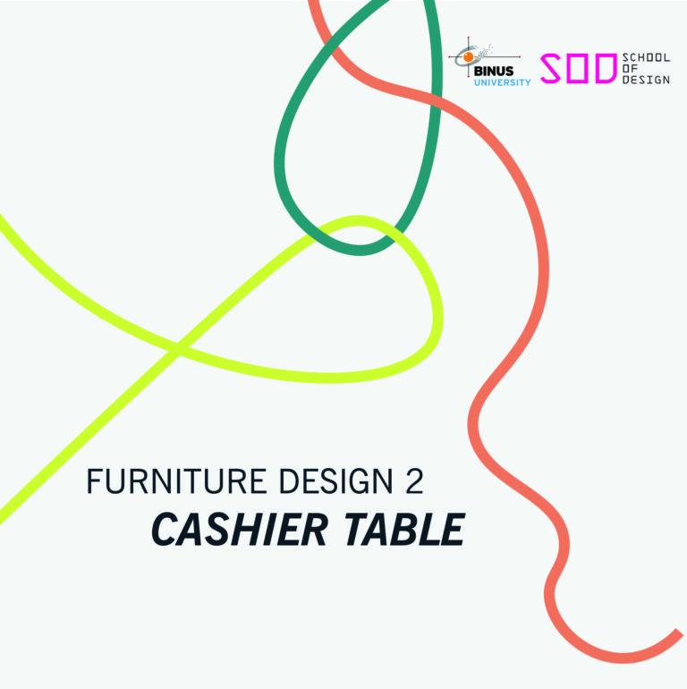 MERAJUT KARYA 2020-2021 FURNITURE DESIGN 2: CASHIER TABLE